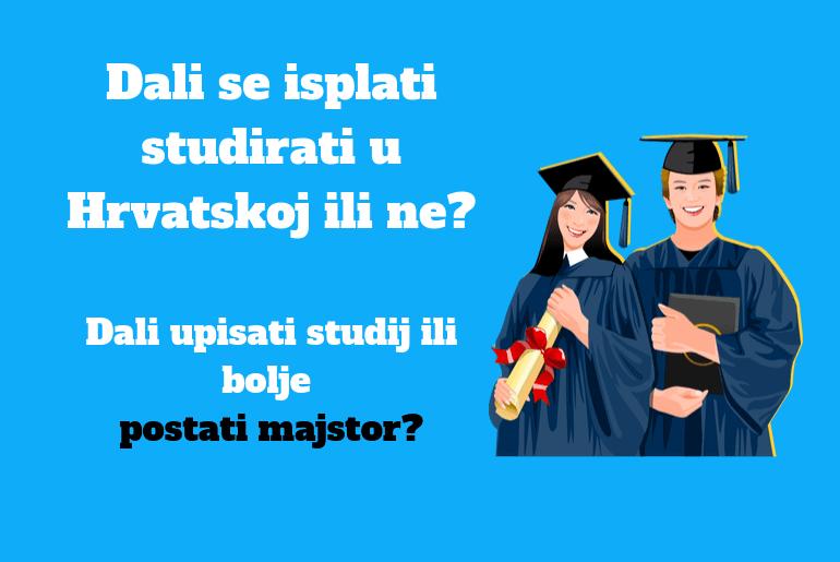 dali se isplati studirati u hrvatskoj